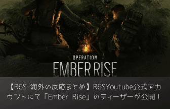 R6S-EmberRise-Teaser